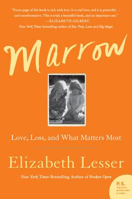 Marrow: Love, Loss, and What Matters Most Cover Image