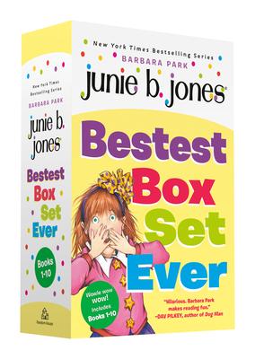 Junie B. Jones Bestest Box Set Ever (Books 1-10) Cover Image