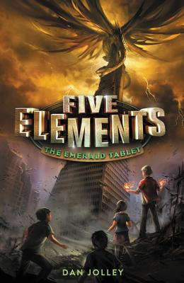 Five Elements: The Emerald Tablet by Dan Jolley