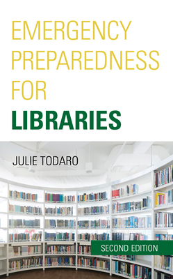 Emergency Preparedness for Libraries, Second Edition Cover Image