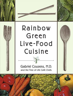 Rainbow Green Live-Food Cuisine Cover Image