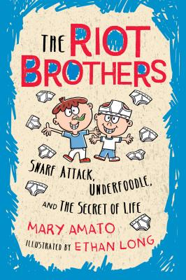 Snarf Attack, Underfoodle, and the Secret of Life (Riot Brothers #1) Cover Image