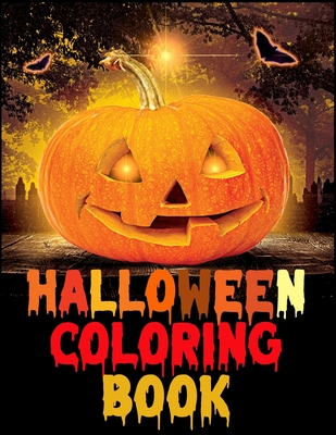 Halloween Coloring Book: Best Ever Halloween Coloring and Activity Book For Toddlers and Kids Cover Image