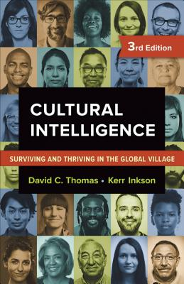 Cultural Intelligence: Surviving and Thriving in the Global Village Cover Image