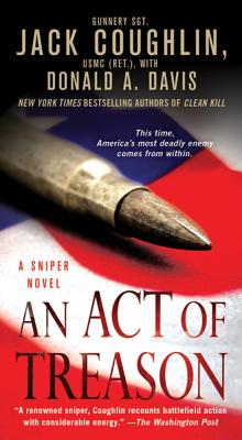 An Act of Treason: A Sniper Novel (Kyle Swanson Sniper Novels #4) Cover Image