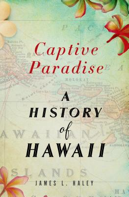 Captive Paradise: A History of Hawaii Cover Image
