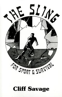 The Sling: For Sport & Survival Cover Image