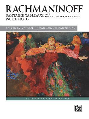 Fantaisie-Tableaux (Suite No. 1), Op. 5: For Two Pianos, Four Hands (Alfred Masterwork Edition) Cover Image