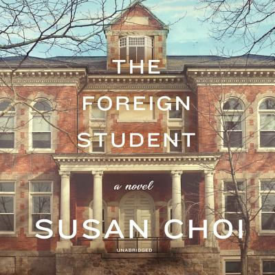 The Foreign Student Lib/E Cover Image