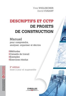 Descriptifs et CCTP de projets de construction: Manuel pour comprendre, organiser et décrire Cover Image