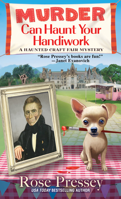 Cover for Murder Can Haunt Your Handiwork (A Haunted Craft Fair Mystery #3)