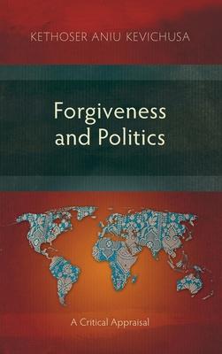 Cover for Forgiveness and Politics