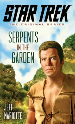 Star Trek: The Original Series: Serpents in the Garden Cover Image