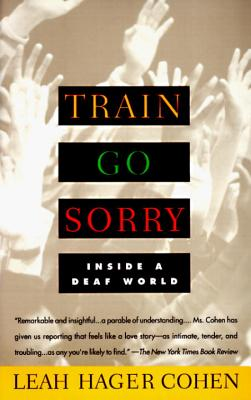 Train Go Sorry: Inside a Deaf World Cover Image
