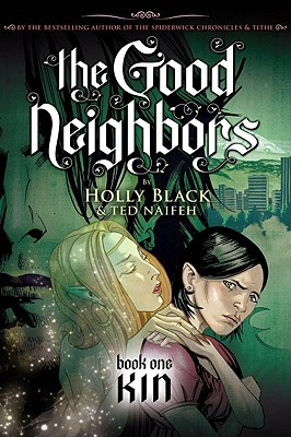 The Good Neighbors #1: Kin Cover Image