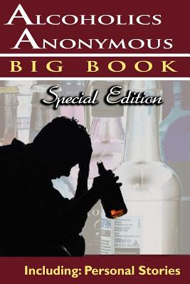 Alcoholics Anonymous - Big Book Special Edition - Including: Personal Stories Cover Image