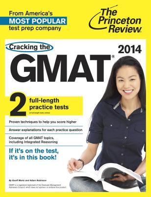 Cracking the GMAT with 2 Practice Tests, 2014 Edition Cover