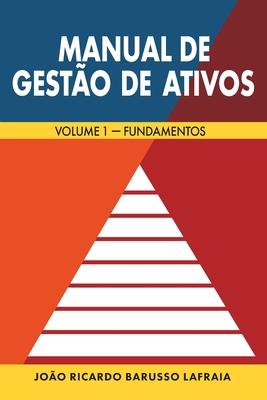 Manual de Gestão de Ativos: Volume 1 - Fundamentos Cover Image