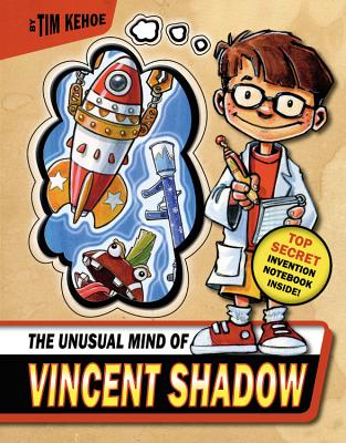 The Unusual Mind of Vincent Shadow [With Invention Notebook] Cover