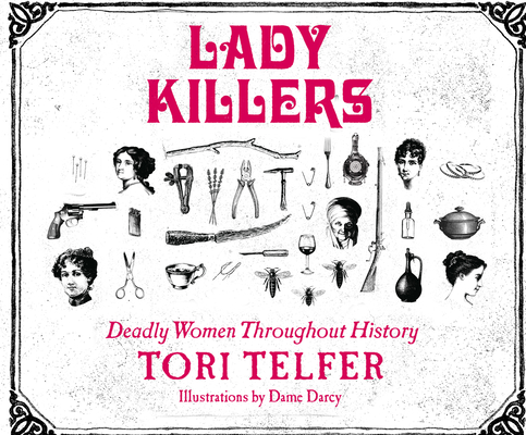 Lady Killers: Deadly Women Throughout History Cover Image