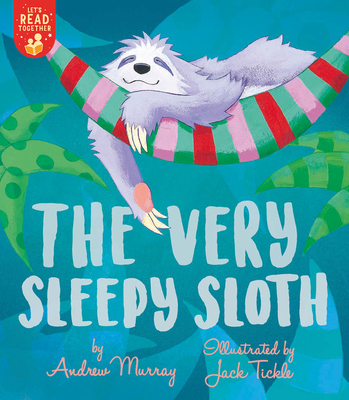 The Very Sleepy Sloth (Let's Read Together) Cover Image