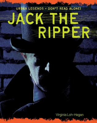 Jack the Ripper (Urban Legends: Don't Read Alone!) Cover Image