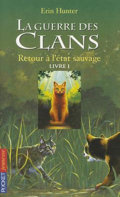 Guerre Clans T1 Retour a Etat Cover Image