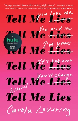 Tell Me Lies: A Novel Cover Image