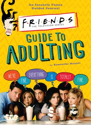 Friends Guide to Adulting Cover Image