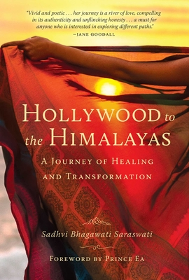 Hollywood to the Himalayas: A Journey of Healing and Transformation Cover Image