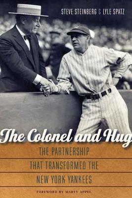 The Colonel and Hug: The Partnership That Transformed the New York Yankees Cover Image