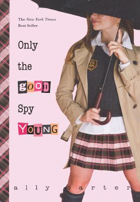 Only the Good Spy Young Cover Image