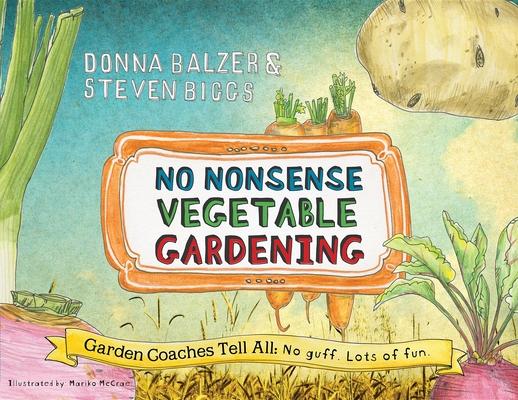 No Nonsense Vegetable Gardening Cover