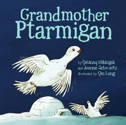 Grandmother Ptarmigan Cover Image