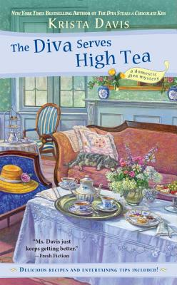 Cover for The Diva Serves High Tea (A Domestic Diva Mystery #10)