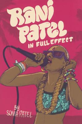 Rani Patel in Full Effect Cover Image