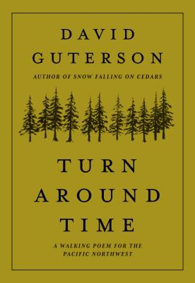 Turn Around Time: A Walking Poem for the Pacific Northwest Cover Image