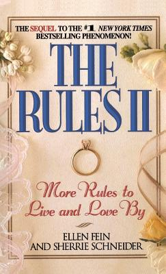 The Rules(TM) II: More Rules to Live and Love by cover