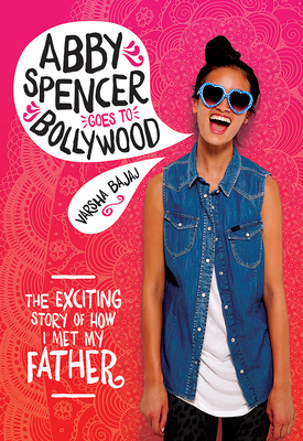Abby Spencer Goes to Bollywood Cover