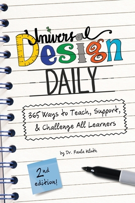 Universal Design Daily: 365 Ways to Teach, Support, & Challenge All Learners Cover Image