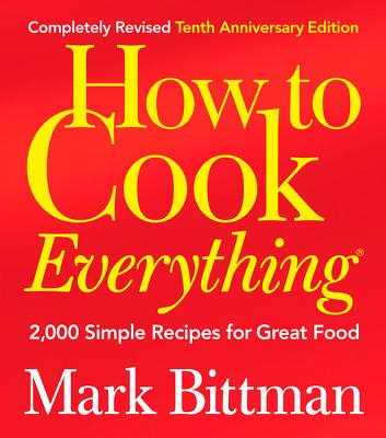 How to Cook Everything: 2,000 Simple Recipes for Great Food Cover Image