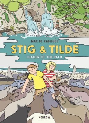 Stig & Tilde: Leader of the Pack: Stig & Tilde 2 (Stig and Tilde #2) Cover Image