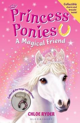 Princess Ponies 1: A Magical Friend Cover Image