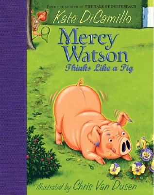 Mercy Watson Thinks Like a Pig Cover
