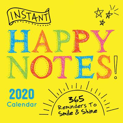 2020 Instant Happy Notes Boxed Calendar: 365 Reminders to Smile and Shine! Cover Image
