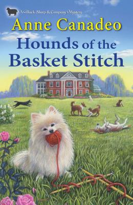 Hounds of the Basket Stitch (A Black Sheep & Co. Mystery #3) Cover Image