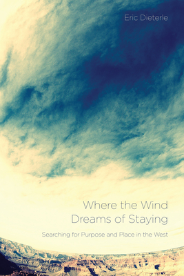 where the wind dreams of staying