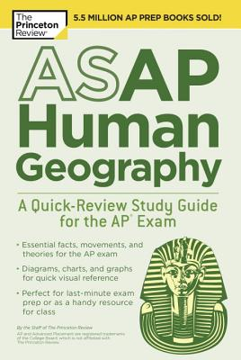 ASAP HUMAN GEOGRAPHY: A QUICK-REVIEW STUDY GUIDE FOR THE AP EXAM cover image