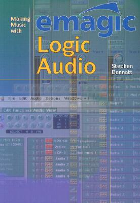 Making Music with Emagic Logic Audio Cover Image