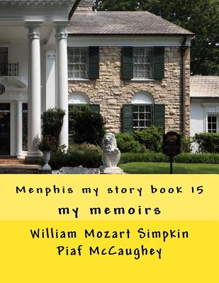 Menphis my story book 15: my memoirs (My Life #15) Cover Image